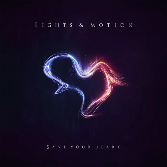 Lights & Motion Save Your Heart Artwork